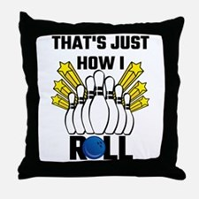 That's Just How I Roll Bowling Vintag Throw Pillow