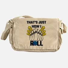 That's Just How I Roll Bowling Vinta Messenger Bag