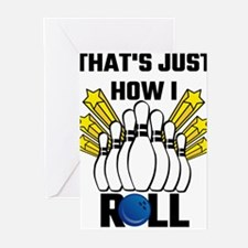 That's Just How I Roll Bowling Vint Greeting Cards