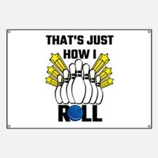That's Just How I Roll Bowling Vintage Banner