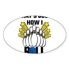 That's Just How I Roll Bowling Vintage Decal
