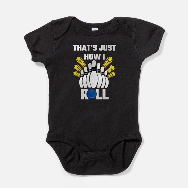 That's Just How I Roll Bowling Vinta Baby Bodysuit