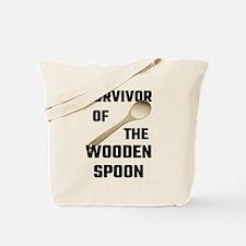 Survivor Of The Wooden Spoon Tote Bag