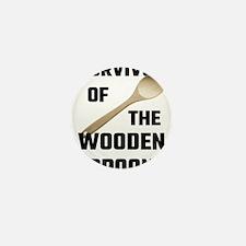 Survivor Of The Wooden Spoon Mini Button