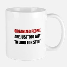 Organized People Mugs