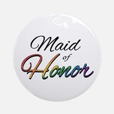 "Rainbow ""Maid of Honor"" Round Ornament"