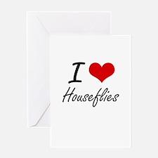 I love Houseflies Greeting Cards