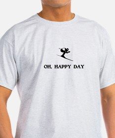 Oh Happy Day Skiing T-Shirt