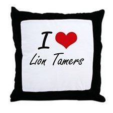 I love Lion Tamers Throw Pillow