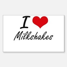I love Milkshakes Decal