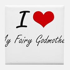 I love My Fairy Godmother Tile Coaster