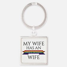 My Wife Has an Awesome Wife Square Keychain