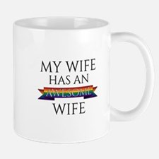 My Wife Has an Awesome Wife Mug
