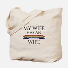 My Wife Has an Awesome Wife Tote Bag