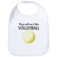 They Tell Me I Like Volleyball Bib