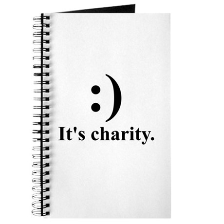 Smile. It's charity. Journal