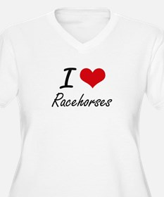 I love Racehorses Plus Size T-Shirt