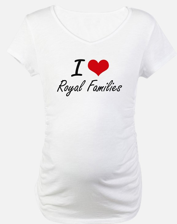 I love Royal Families Shirt