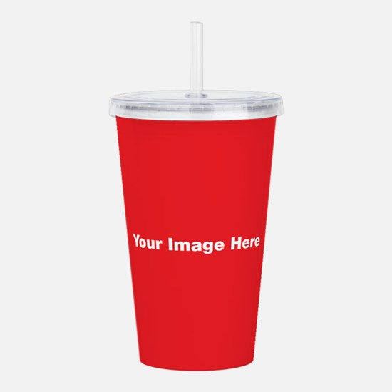 Your Image Here Acrylic Double-wall Tumbler