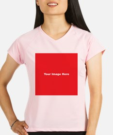 Your Image Here Performance Dry T-Shirt