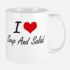 I love Soup And Salad Mugs