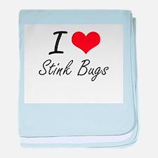 I love Stink Bugs baby blanket