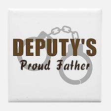 Deputy's Proud Father Tile Coaster