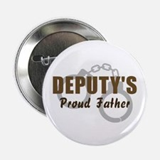 Deputy's Proud Father Button