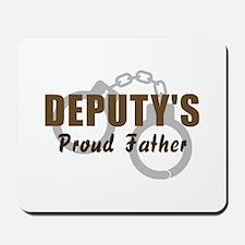 Deputy's Proud Father Mousepad