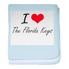 I love The Florida Keys baby blanket
