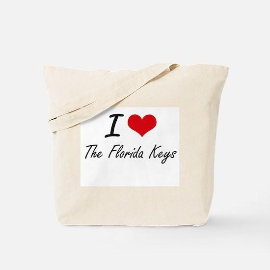 I love The Florida Keys Tote Bag