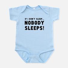 If I Don't Sleep Nobody Sleeps Body Suit