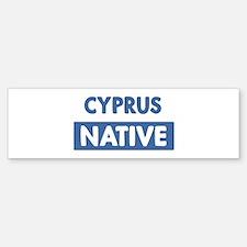 CYPRUS native Bumper Bumper Bumper Sticker