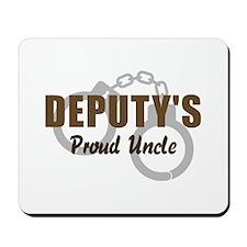 Deputy's Proud Uncle Mousepad