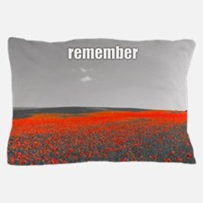 Poppy Field - Remember Pillow Case