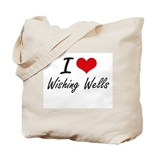 I love Wishing Wells Tote Bag