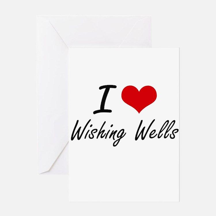 I love Wishing Wells Greeting Cards