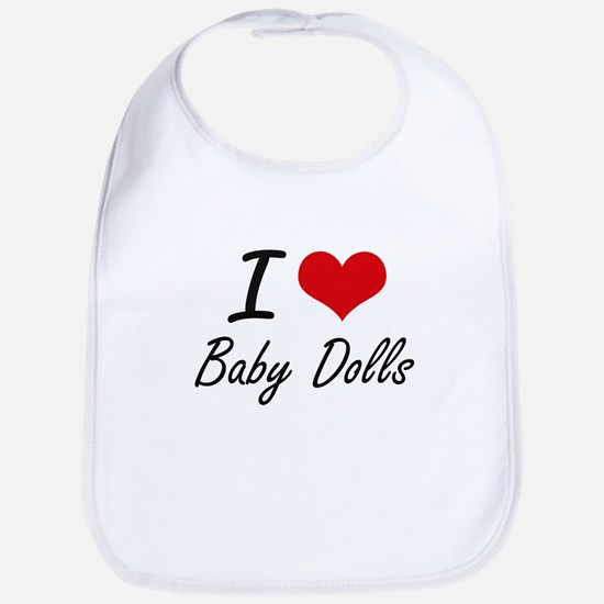 I love Baby Dolls Bib