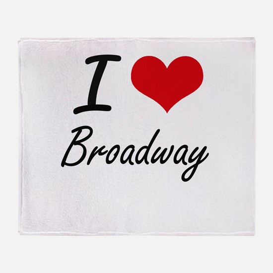 I love Broadway Throw Blanket