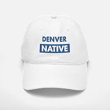 DENVER native Baseball Baseball Cap