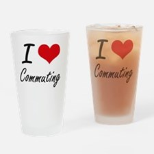 I love Commuting Drinking Glass