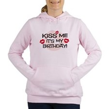 Smooches Kiss Me Birthda Women's Hooded Sweats