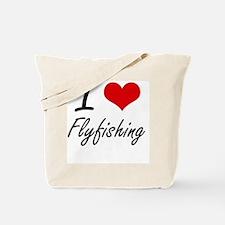 I love Flyfishing Tote Bag
