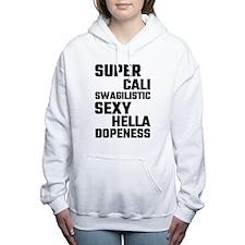 Super Cali Swagilistic S Women's Hooded Sweatshirt