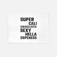 Super Cali Swagilistic Sexy Hella D 5'x7'Area Rug