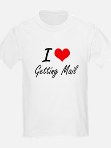 I love Getting Mail T-Shirt