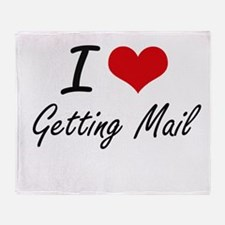 I love Getting Mail Throw Blanket