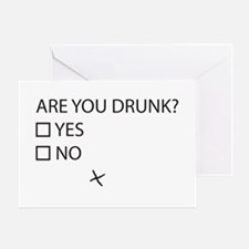 Are You Drunk? Greeting Cards