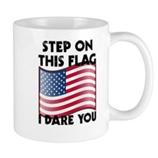 Step On This Flag I Dare You Mugs