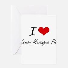 I love Lemon Meringue Pie Greeting Cards
